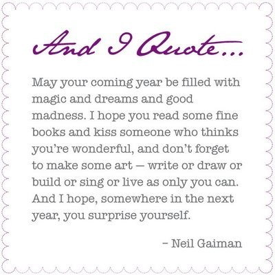 new,year,quotes,cute,neil,gaiman,quote,coming,year-a350d7f4343887c767303e009fa81eb9_h