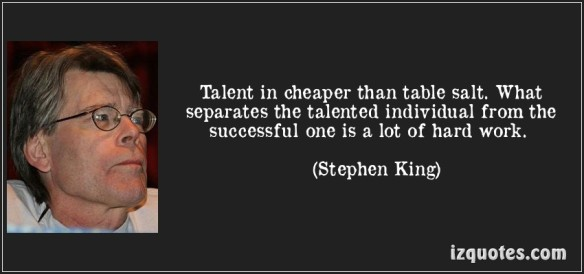 quote-talent-in-cheaper-than-table-salt-what-separates-the-talented-individual-from-the-successful-one-stephen-king-102688